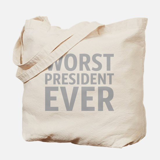 Cute Worst president ever Tote Bag