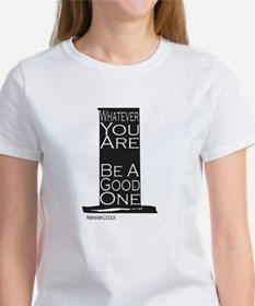 Be a good one T-Shirt