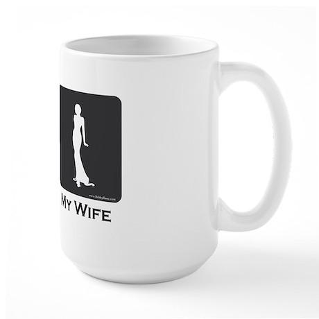 My Wife Large Mug
