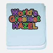 Worlds Greatest Hazel baby blanket