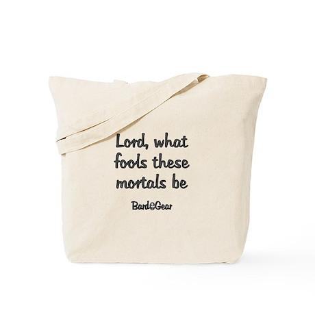 Mortal Fools Tote Bag