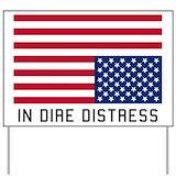 Dire distress Yard Signs
