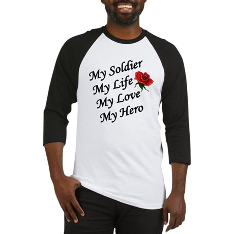 My Soldier Life Love Hero Baseball Jersey