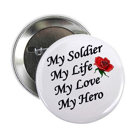 My Soldier Life Love Hero Button
