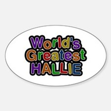 World's Greatest Hallie Oval Decal