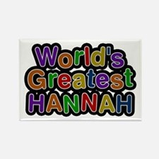 World's Greatest Hannah Rectangle Magnet