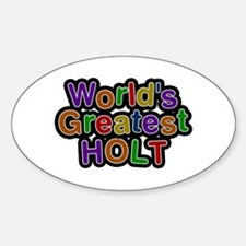 World's Greatest Holt Oval Decal