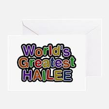 World's Greatest Hailee Greeting Card