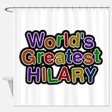 World's Greatest Hilary Shower Curtain
