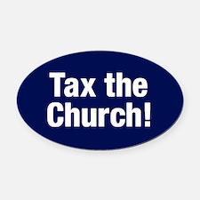 Tax The Church Oval Car Magnet