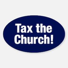 Tax The Church Sticker (oval)