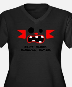 Can't Sleep. Clown'll Eat Me. Plus Size T-Shirt