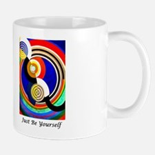 Just Be Yourself Mugs