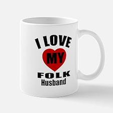 I love My Folk Husband Designs Mug