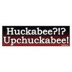 Huckabee Upchuckabee Bumper Sticker