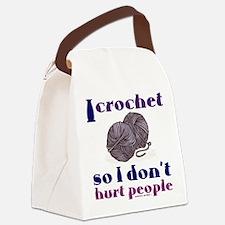 I crochet so I don't hurt peo Canvas Lunch Bag