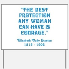 THE BEST PROTECTION... Yard Sign