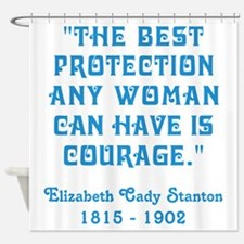 THE BEST PROTECTION... Shower Curtain