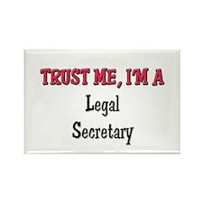 Trust Me I'm a Legal Secretary Rectangle Magnet