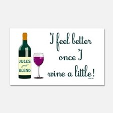 I FEEL BETTER.. Wall Decal