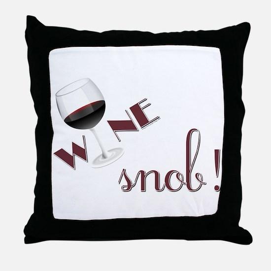 WINE SNOB Throw Pillow