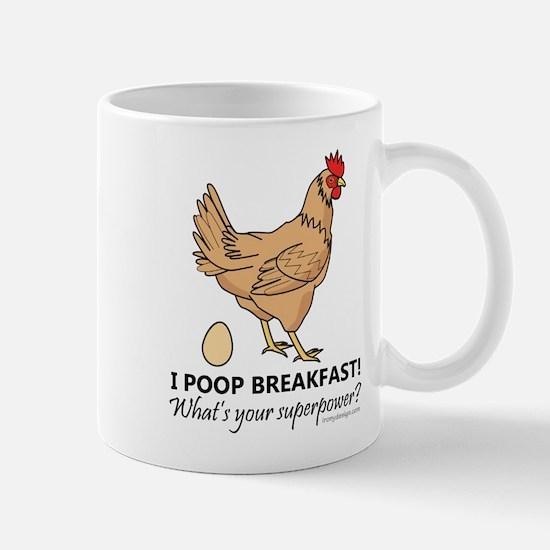 Chicken Poops Breakfast Funny Design Mug