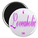 Loveaholic Magnet