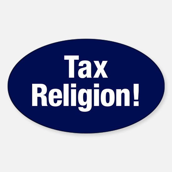 Tax Religion Sticker (oval)