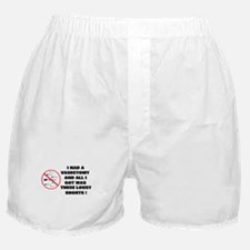 I HAD A VASECTOMY Boxer Shorts