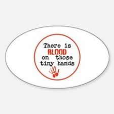 Blood is on trump's tiny hands, stop Decal