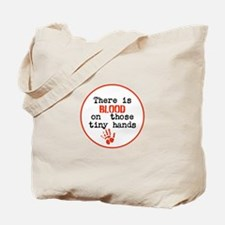 Blood is on trump's tiny hands, stop Tote Bag