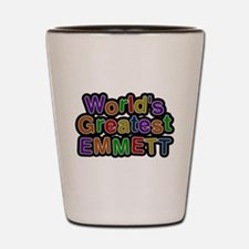 Worlds Greatest Emmett Shot Glass