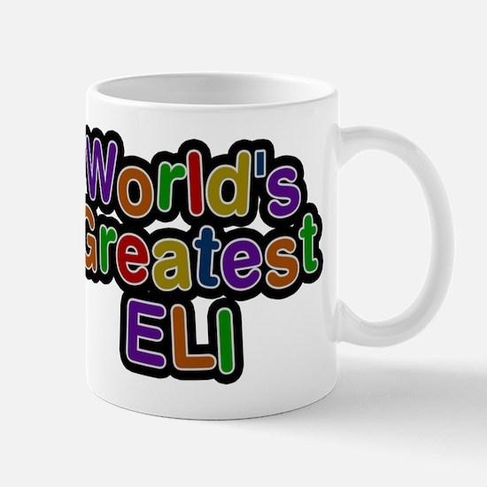 Worlds Greatest Eli Mugs