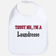 Trust Me I'm a Laundresse Bib
