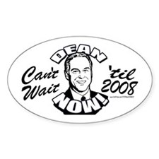Howard Dean President NOW Oval Decal