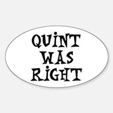 quint was right Sticker (Oval)