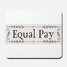Equal Pay Mousepad
