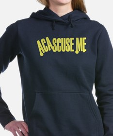 AcaScuse Me Sweatshirt