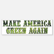 GreenAgainTransparent Bumper Bumper Bumper Sticker