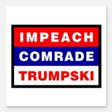 "Impeach Comrade Trumpski Square Car Magnet 3"" x 3"""