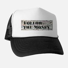 Follow the $$$ Trucker Hat