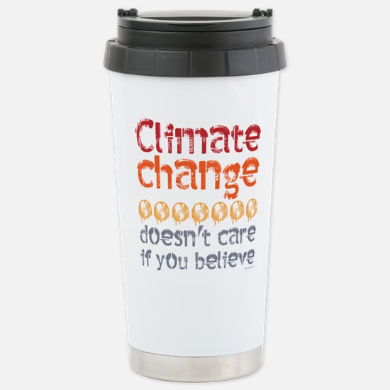 Climate change doesn't Stainless Steel Travel Mug