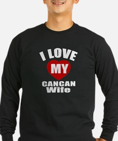 I love My Cancan Wife Des T