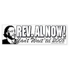 Rev. Al President NOW Bumper Bumper Sticker
