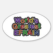 World's Greatest Efrain Oval Decal