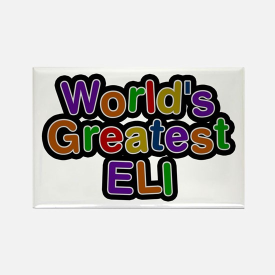 World's Greatest Eli Rectangle Magnet