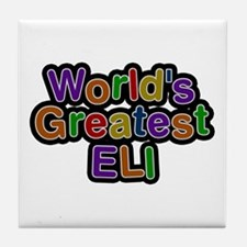 World's Greatest Eli Tile Coaster