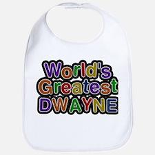 Worlds Greatest Dwayne Baby Bib