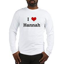 I Love Hannah Long Sleeve T-Shirt