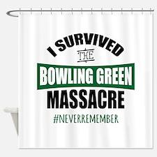 Bowling Green Massacre Shower Curtain